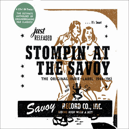 Stompin' at the Savoy: The Original Indie Label, 1944 - 1961 by Various Artists