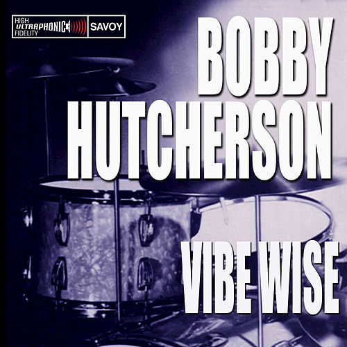 Play & Download Vibe Wise by Bobby Hutcherson | Napster