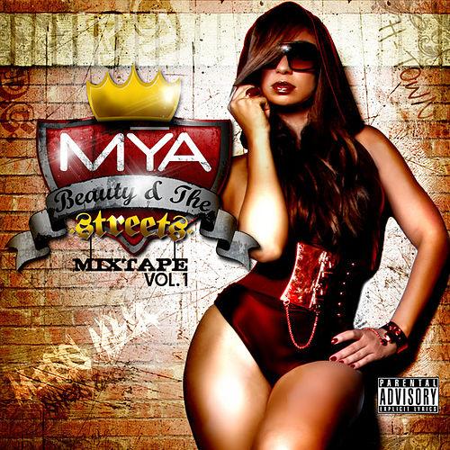 Beauty In The Streets by Mya