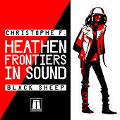Play & Download Heathen Frontiers In Sound by Christophe | Napster