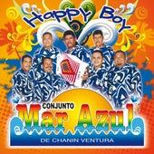 Play & Download Happy Boy by Conjunto Mar Azul | Napster