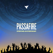 Everyone On Everynight by Passafire