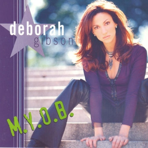 Play & Download M.Y.O.B by Deborah Gibson | Napster