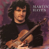 Play & Download Martin Hayes by Martin Hayes | Napster