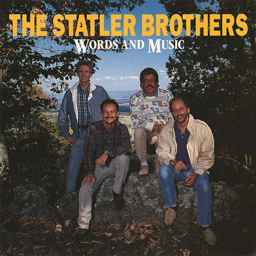 Play & Download Words and Music by The Statler Brothers | Napster