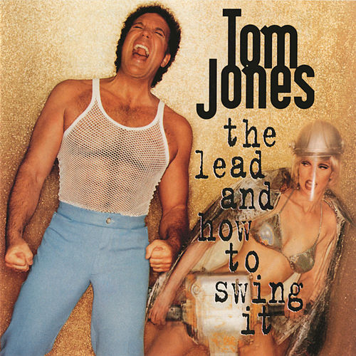 The Lead and How to Swing It by Tom Jones
