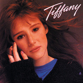 Play & Download Tiffany by Tiffany | Napster