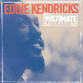 The Ultimate Collection by Eddie Kendricks