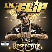 Play & Download Respect Me by Lil' Flip | Napster