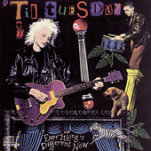 Play & Download Everything's Different Now by 'Til Tuesday | Napster