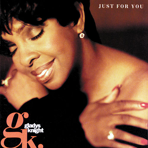 Play & Download Just For You by Gladys Knight | Napster