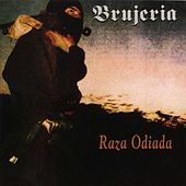 Play & Download Raza Odiada by Brujeria | Napster