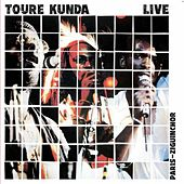 Play & Download Live Paris-ziguinchor by Toure Kunda | Napster