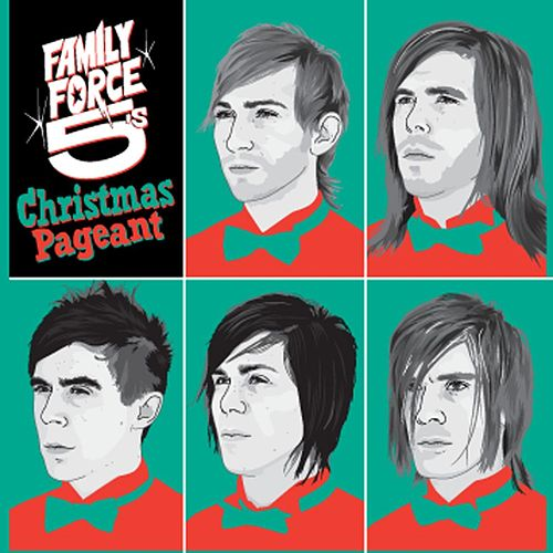 Play & Download The Family Force 5 Christmas Pageant by Family Force 5 | Napster