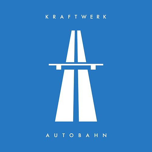 Play & Download Autobahn (2009 Digital Remaster) by Kraftwerk | Napster