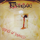 Play & Download Crimes Of Insanity by Tyson Dog | Napster