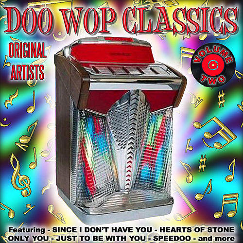 Play & Download Doo Wop Classics Vol. 2 by Various Artists | Napster