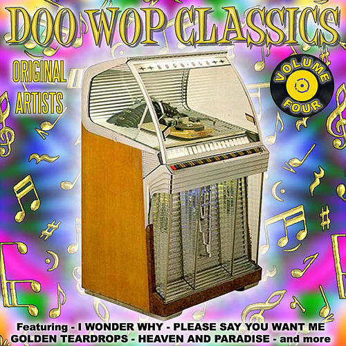 Play & Download Doo Wop Classics Vol. 4 by Various Artists | Napster