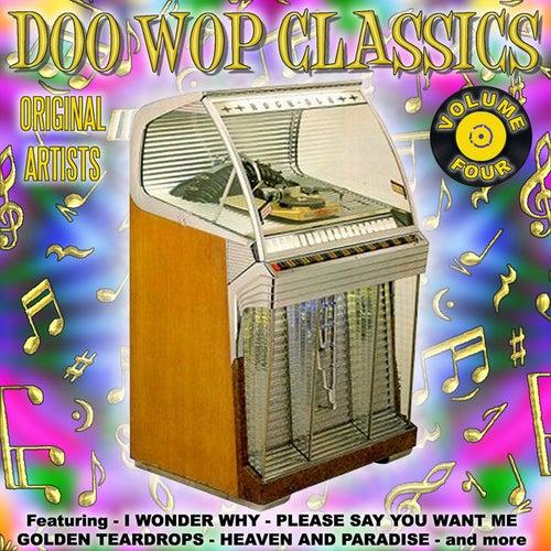 Doo Wop Classics Vol. 4 by Various Artists