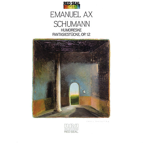 Play & Download Schumann: Humoreske and Fantasiestucke by Emanuel Ax | Napster
