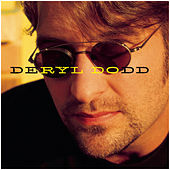 Play & Download Deryl Dodd by Deryl Dodd | Napster