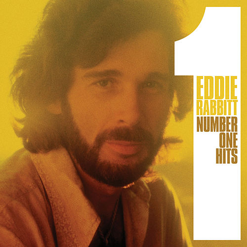 Play & Download Number One Hits by Eddie Rabbitt | Napster