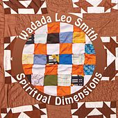 Play & Download Spiritual Dimensions by Wadada Leo Smith | Napster