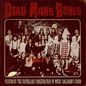 Play & Download Dead Man's Bones by Dead Man's Bones | Napster