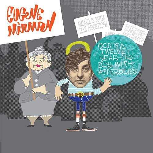 Play & Download God Is A Twelve-Year-Old Boy With Asperger's by Eugene Mirman | Napster
