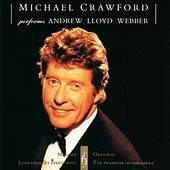 Play & Download Michael Crawford Performs Andrew Lloyd Webber by Michael Crawford | Napster