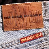 Play & Download Greatest Hits by John Michael Montgomery | Napster