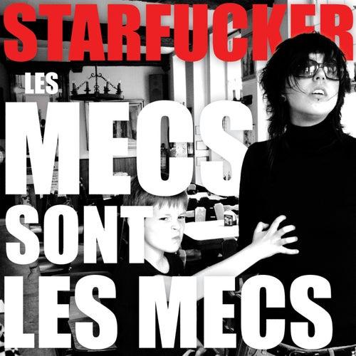 Les Mecs Sont Les Mecs by STRFKR
