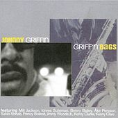Play & Download Griff'n'bags by Johnny Griffin | Napster