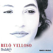 Play & Download Marés by Belô Velloso | Napster