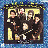 Renegades by Nicole Mithcell's Black Earth Strings