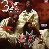 Play & Download Sick-O by 3 X Krazy | Napster