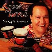 Play & Download Siempre Sonando by Roberto Torres | Napster