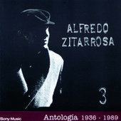 Play & Download Antología 1936-1989 by Alfredo Zitarrosa | Napster