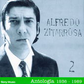 Play & Download Antologia II 1936-1989 by Alfredo Zitarrosa | Napster
