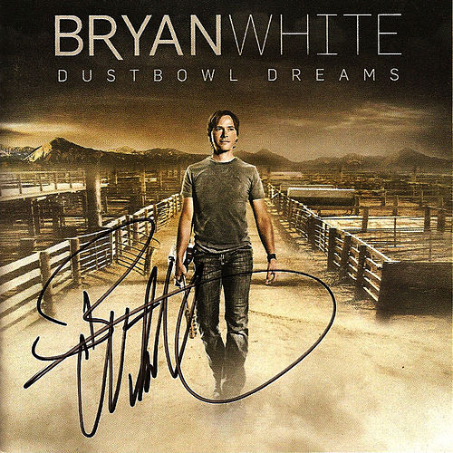 Play & Download Dustbowl Dreams by Bryan White | Napster