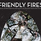 Friendly Fires by Friendly Fires