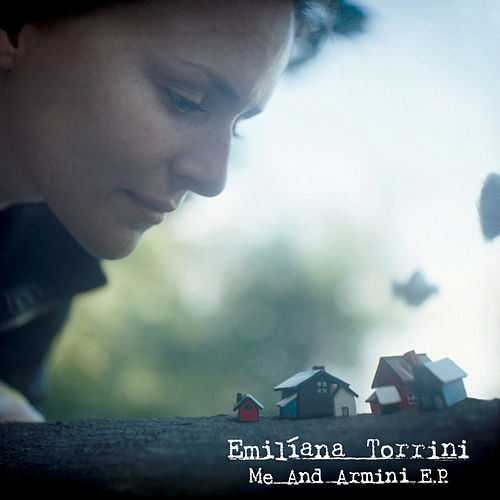 Play & Download Me And Armini EP by Emiliana Torrini | Napster
