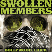 Play & Download Bollywood Chick by Swollen Members | Napster