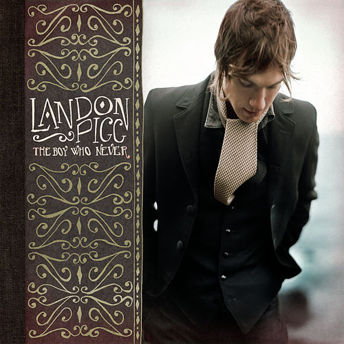 Play & Download The Boy Who Never by Landon Pigg | Napster