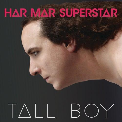Tall Boy by Har Mar Superstar