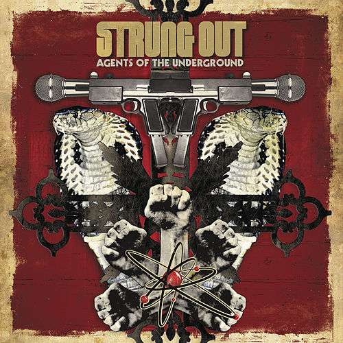 Play & Download Agents Of The Underground by Strung Out | Napster