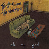 Play & Download The Night Undoes The Work Of The Day by Oh My God | Napster