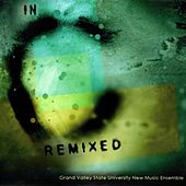 Play & Download In C Remixed by Grand Valley State University New Music Ensemble | Napster