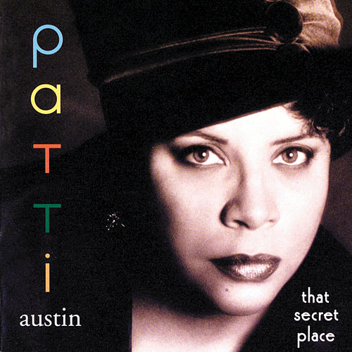 That Secret Place by Patti Austin