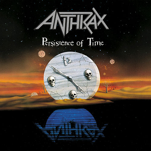 Play & Download Persistence Of Time by Anthrax | Napster
